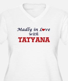 Madly in Love with Tatyana Plus Size T-Shirt