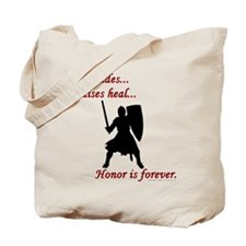 Honor is Forever Tote Bag