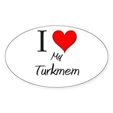 I Love My Turkmem Oval Decal