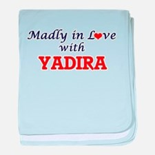 Madly in Love with Yadira baby blanket
