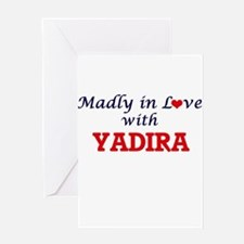 Madly in Love with Yadira Greeting Cards
