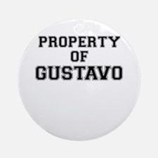 Property of GUSTAVO Round Ornament