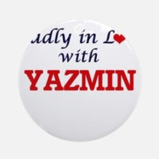 Madly in Love with Yazmin Round Ornament