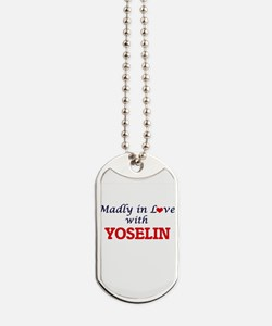 Madly in Love with Yoselin Dog Tags