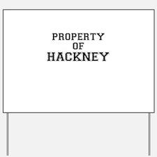 Property of HACKNEY Yard Sign