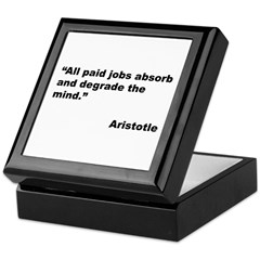 Aristotle Quote on Paid Jobs Keepsake Box