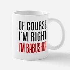 I'm Right Babushka Drinkware Mugs