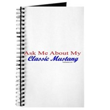 """""""Ask Me About My Mustang"""" Journal"""