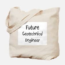 Future Geotechnical Engineer Tote Bag