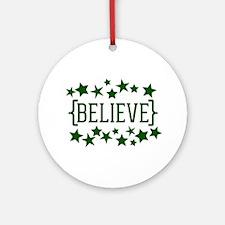 BELIEVE [stars] Round Ornament
