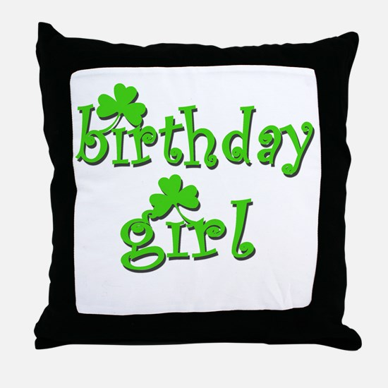 Irish Birthday Girl Throw Pillow