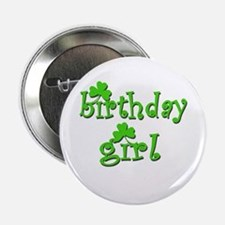 "Irish Birthday Girl 2.25"" Button"