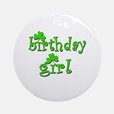 Irish Birthday Girl Ornament (Round)