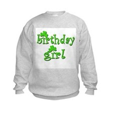 Irish Birthday Girl Sweatshirt