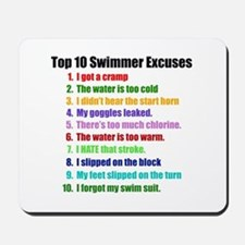 Swim Excuses Mousepad