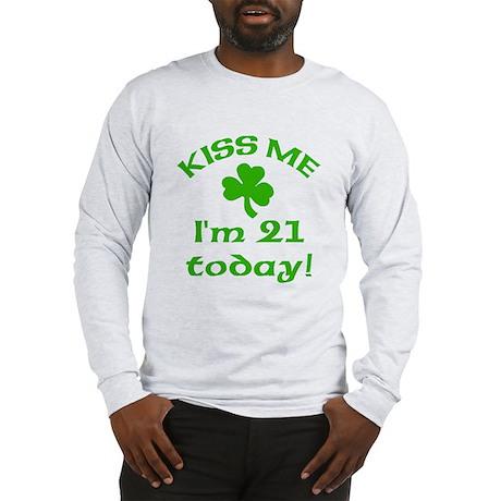 Kiss Me I'm 21 w/Shamrock Long Sleeve T-Shirt