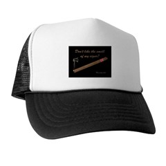 Don't Like My Cigar Smell? Kiss My Ash! Trucker Hat