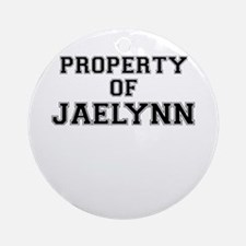 Property of JAELYNN Round Ornament