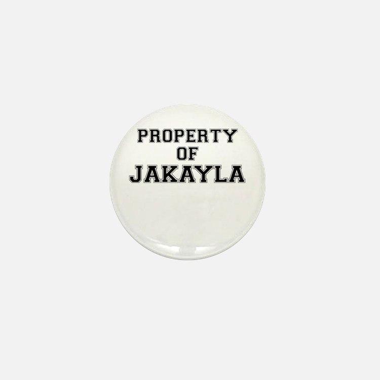 Property of JAKAYLA Mini Button