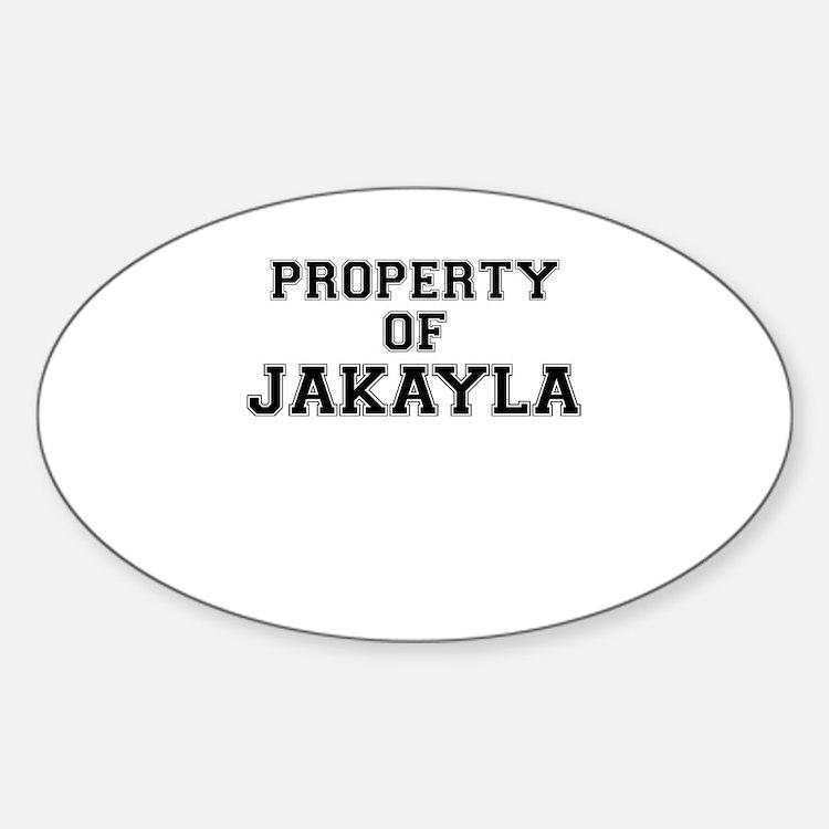 Property of JAKAYLA Decal