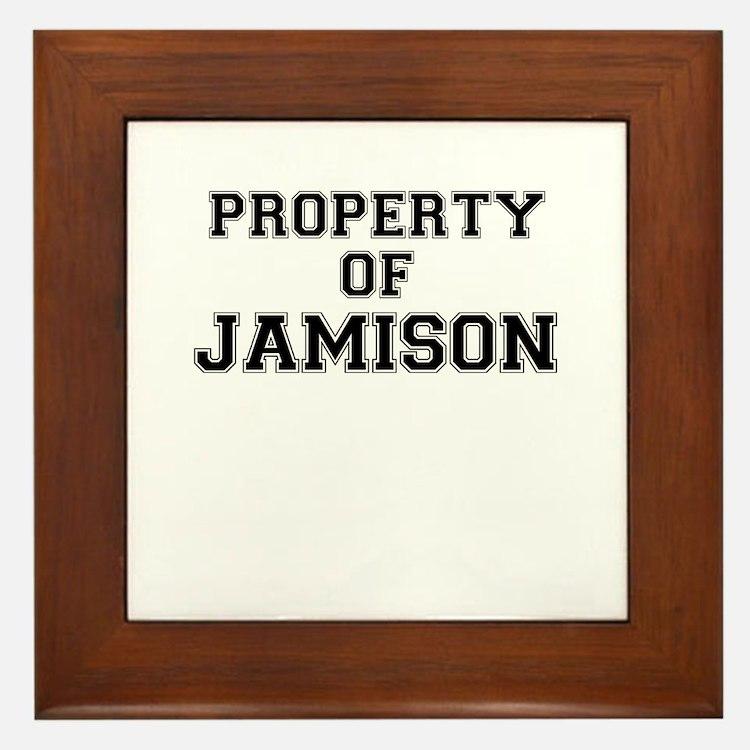 Property of JAMISON Framed Tile