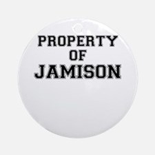 Property of JAMISON Round Ornament