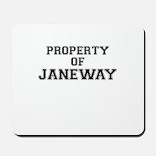Property of JANEWAY Mousepad