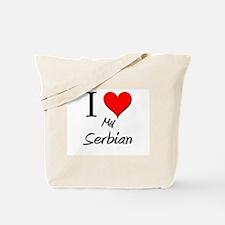 I Love My Serbian Tote Bag