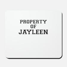 Property of JAYLEEN Mousepad