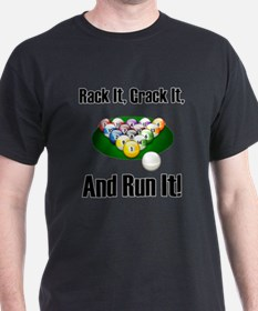 Rack It, Crack It T-Shirt