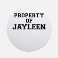 Property of JAYLEEN Round Ornament