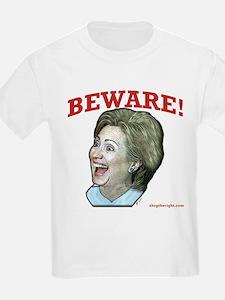 Beware of Hillary Kids T-Shirt