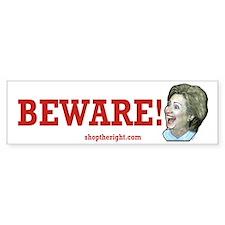 Beware of Hillary Bumper Bumper Sticker