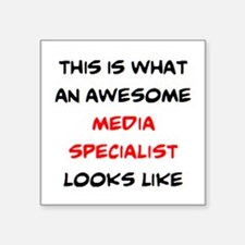 """awesome media specialist Square Sticker 3"""" x 3"""""""