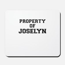 Property of JOSELYN Mousepad