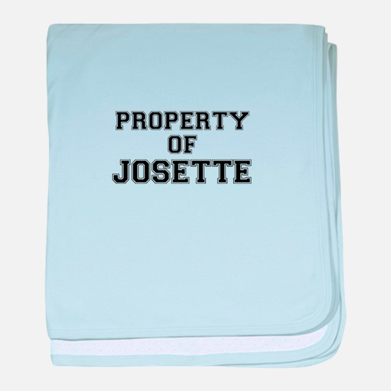 Property of JOSETTE baby blanket