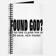 FOUND GOD? (IF NO ONE CLAIMS Journal