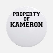 Property of KAMERON Round Ornament