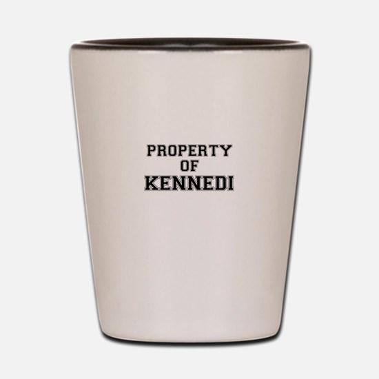 Property of KENNEDI Shot Glass