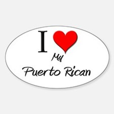 I Love My Puerto Rican Oval Decal