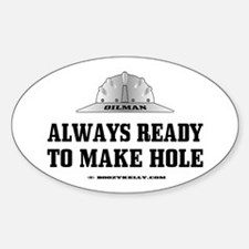 Always Ready To Make Hole Oval Decal