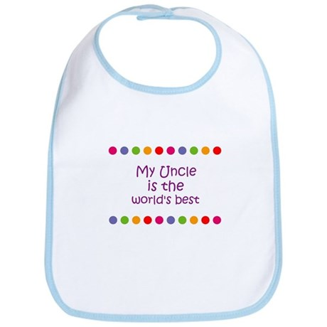 My Uncle is the world's best Bib