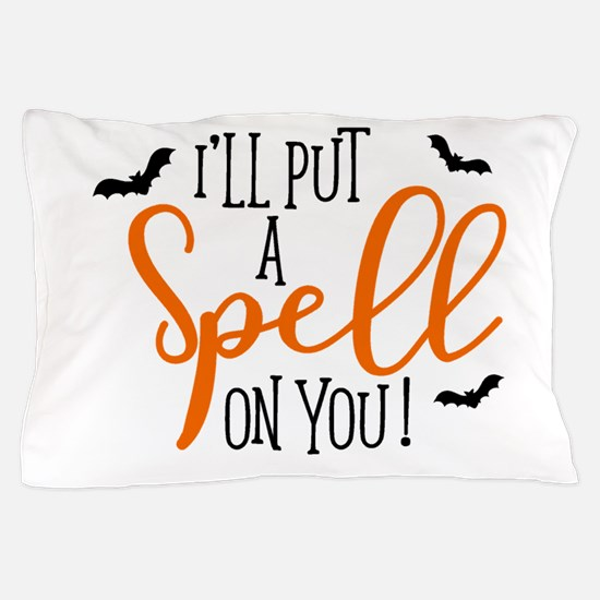 SPELL ON YOU Pillow Case