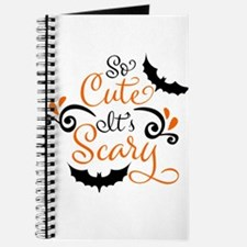 SO CUTE IT'S SCARY Journal