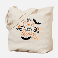 SO CUTE IT'S SCARY Tote Bag