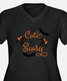 SO CUTE IT'S SCARY Plus Size T-Shirt