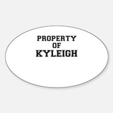 Property of KYLEIGH Decal