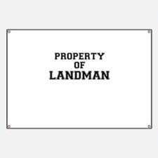 Property of LANDMAN Banner