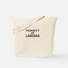 Property of LARISSA Tote Bag