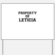 Property of LETICIA Yard Sign